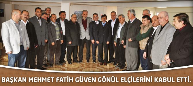 Başkan Mehmet Fatih Güven Gönül Elçilerini Kabul Etti.