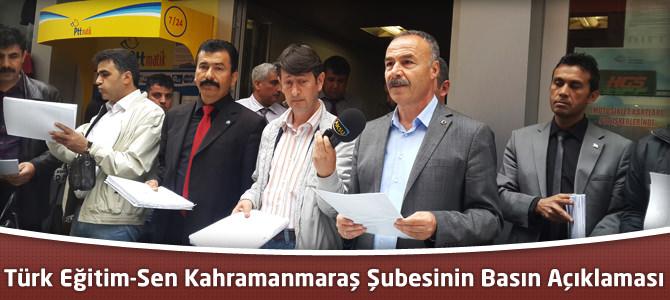 Türk Eğitim-Sen Kahramanmaraş 1 Nolu Şube'sinin Basın Açıklaması