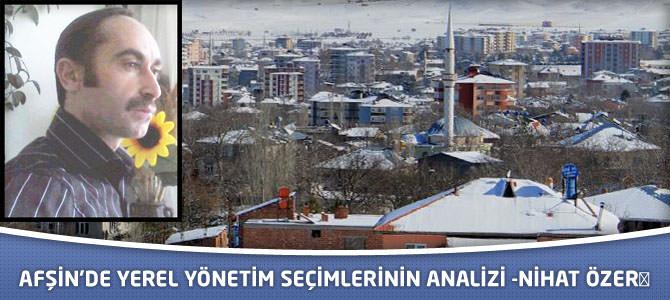 Afşin'de Yerel Yönetim Seçimlerinin Analizi
