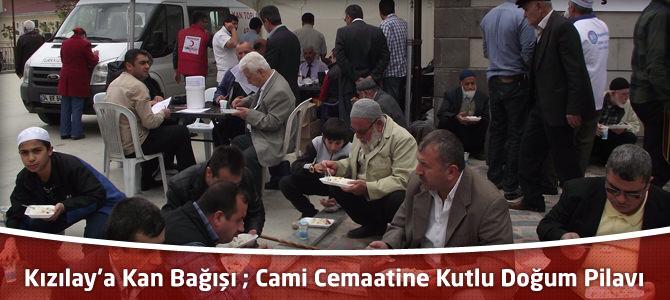 Kızılay'a Kan Bağışı ; Cami Cemaatine Kutlu Doğum Pilavı