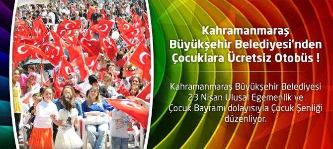 Kahramanmaraş Büyükşehir Belediyesi'nden Çocuklara Ücretsiz Otobüs