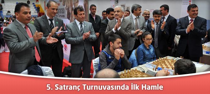 Kahramanmaraş Büyükşehir Belediyesi 5. Satranç Turnuvasında İlk Hamle
