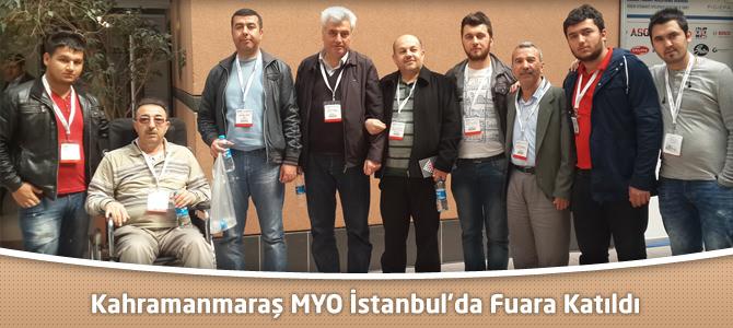 Kahramanmaraş MYO İstanbul'da Fuara Katıldı