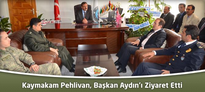 Kaymakam Pehlivan, Göksun Belediye Başkanı Aydın'ı Ziyaret Etti