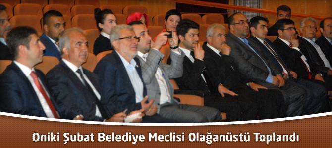 Oniki Şubat Belediye Meclisi Olağanüstü Toplandı