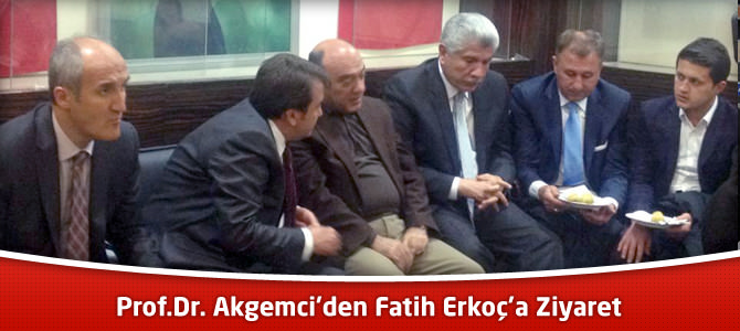 Prof.Dr. Akgemci'den Fatih Erkoç'a Ziyaret
