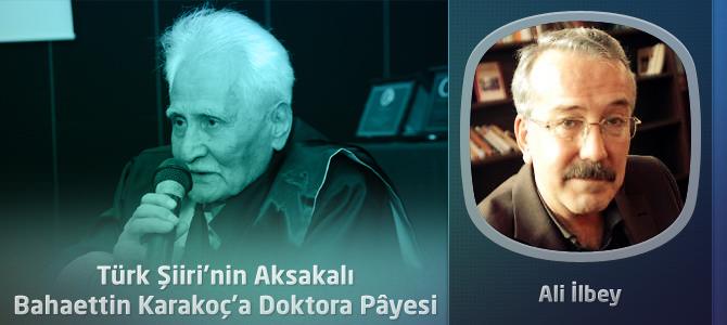 Türk Şiiri'nin Aksakalı Bahaettin Karakoç'a Doktora Pâyesi