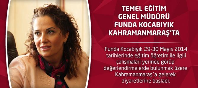Temel Eğitim Genel Müdürü Funda Kocabıyık Kahramanmaraş'ta