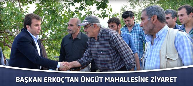 Başkan Erkoç'tan Üngüt Mahallesine Ziyaret