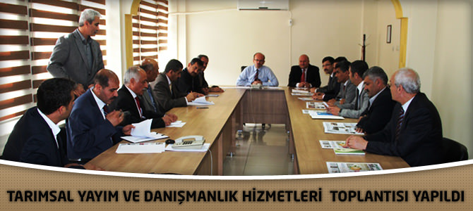 Tarımsal Yayım Ve Danışmanlık Hizmetleri Toplantısı Yapıldı