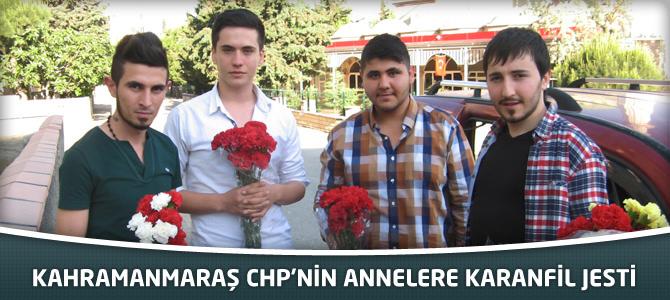 Kahramanmaraş CHP'nin Annelere Karanfil Jesti