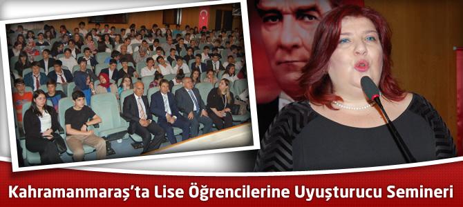 Kahramanmaraş'ta Lise Öğrencilerine Uyuşturucu Semineri