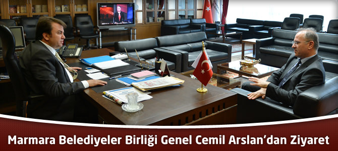 Marmara Belediyeler Birliği Genel Cemil Arslan'dan Ziyaret