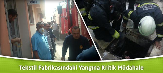 Kahramanmaraş'ta Tekstil Fabrikasındaki Yangına Kritik Müdahale
