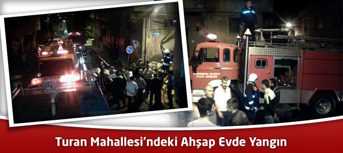 Kahramanmaraş'ın Turan Mahallesi'ndeki Ahşap Evde Yangın