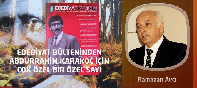Edebiyat Bülteninden Abdurrahim Karakoç İçin Çok Özel Bir Özel Sayı