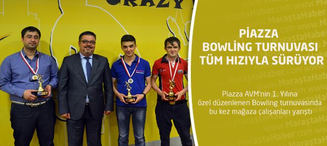 Piazza Bowling Turnuvası Tüm Hızıyla Sürüyor