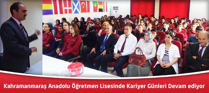 Kahramanmaraş Anadolu Öğretmen Lisesinde Kariyer Günleri Devam ediyor