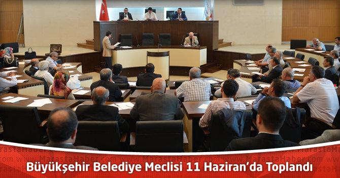 Kahramanmaraş Büyükşehir Belediye Meclisi 11 Haziran'da Toplandı