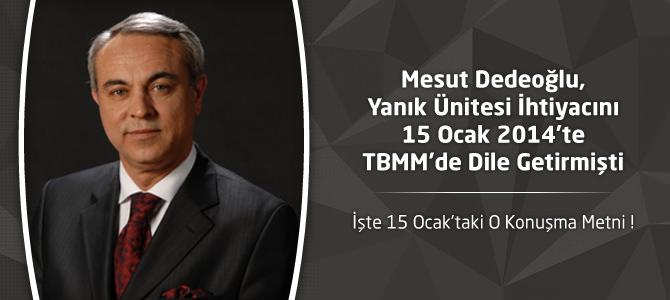 Dedeoğlu, Yanık Ünitesi İhtiyacını 15 Ocak 2014'te TBMM'de Dile Getirmişti