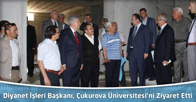 Diyanet İşleri Başkanı Prof. Dr. Görmez, Çukurova Üniversitesi'ni Ziyaret Etti