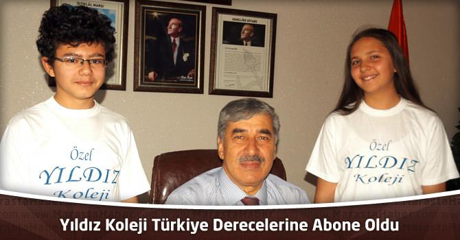 Yıldız Koleji Türkiye Derecelerine Abone