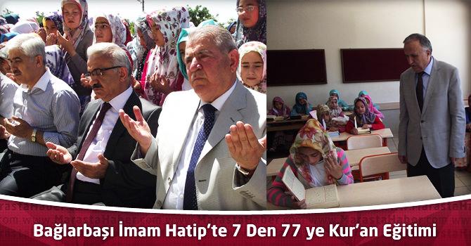 Bağlarbaşı İmam Hatip'te 7 Den 77 ye Kur'an Eğitimi