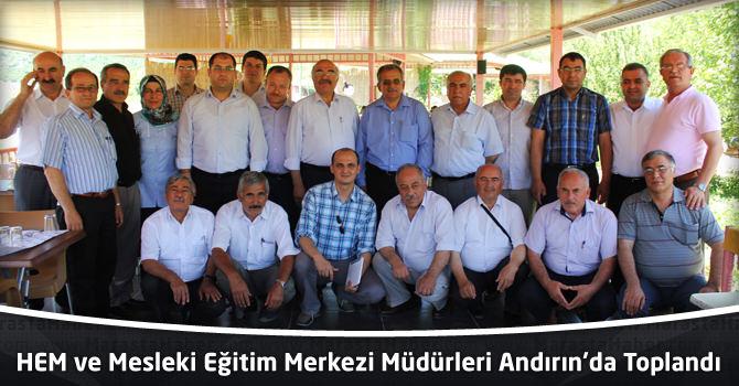 HEM ve Mesleki Eğitim Merkezi Müdürleri Andırın'da Toplandı