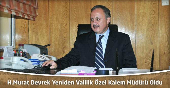 Murat Devrek Yeniden Valilik Özel Kalem Müdürü Oldu