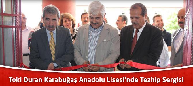TOKİ Duran Karabuğaş Anadolu Lisesi'nde Tezhip Sergisi