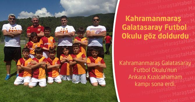 Kahramanmaraş Galatasaray Futbol Okulu göz doldurdu
