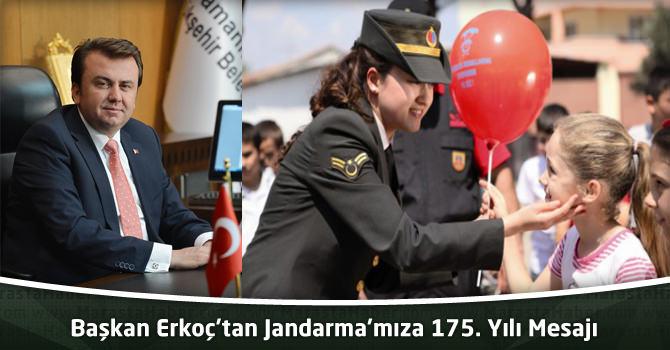 Başkan Erkoç'tan Jandarma'mıza 175. Yılı Mesajı