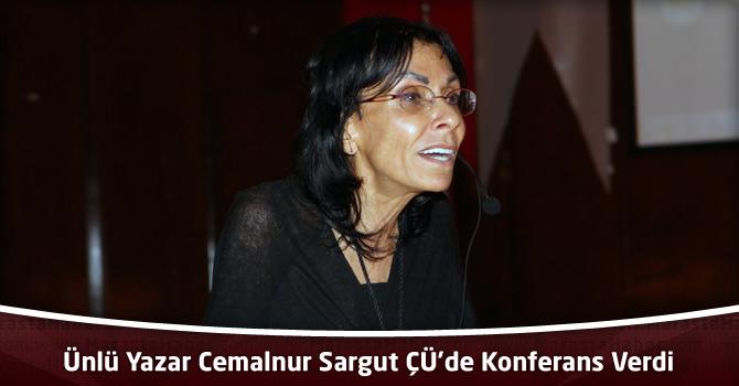 Mutasavvıf'ın Ünlü Yazarı Cemalnur Sargut ÇÜ'de Konferans Verdi