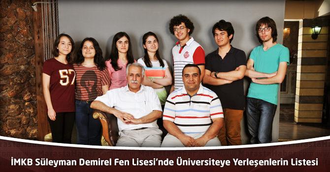 İMKB Süleyman Demirel Fen Lisesi'nde Üniversiteye Yerleşenlerin Listesi