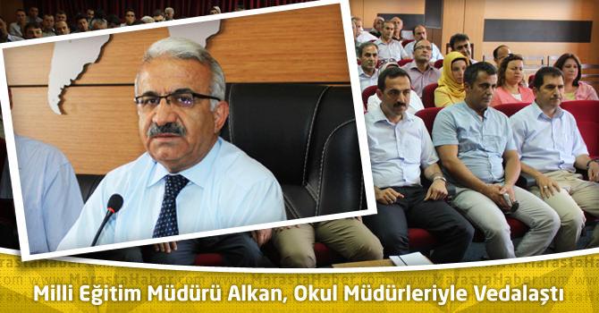 Milli Eğitim Müdürü Alkan Okul Müdürleriyle Vedalaştı