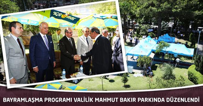 Bayramlaşma Programı Valilik Mahmut Bakır Parkında Düzenlendi