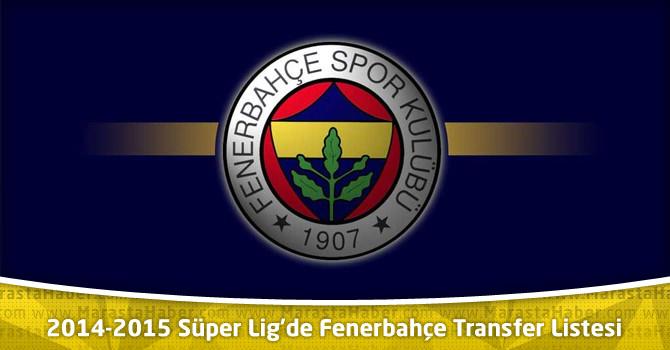 Fenerbahçe Transfer Listesi ! 2014-2015 Süper Lig Fenerbahçe Kadrosu