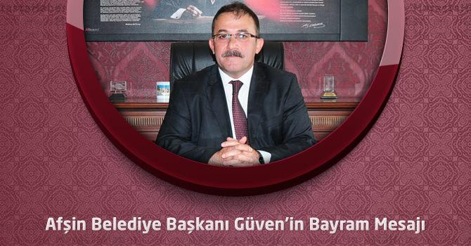 Afşin Belediye Başkanı Güven'in Bayram Mesajı