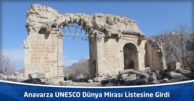 Anavarza UNESCO Dünya Mirası Listesine Girdi
