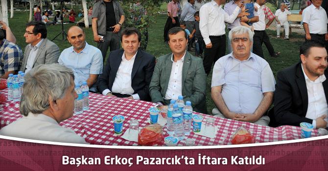 Başkan Erkoç Pazarcık'ta İftara Katıldı