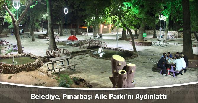 Kahramanmaraş Büyükşehir Belediyesi ,Pınarbaşı Aile Parkı'nı Aydınlattı