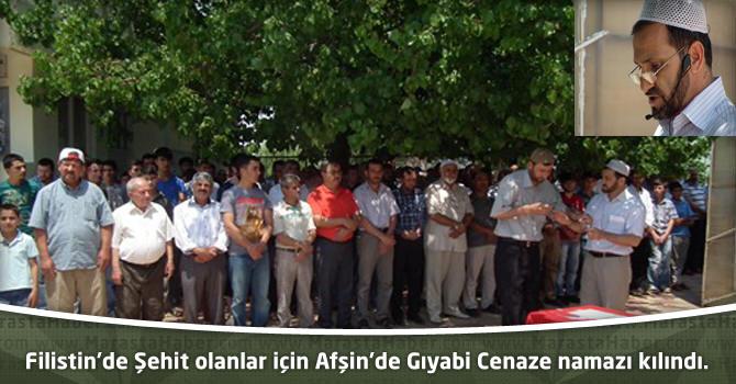 Filistin'de Şehit olanlar için Afşin'de Gıyabi Cenaze namazı kılındı.