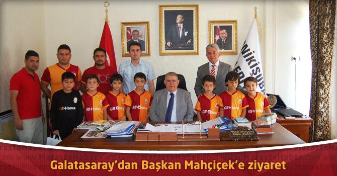 Galatasaray'dan Başkan Mahçiçek'e ziyaret
