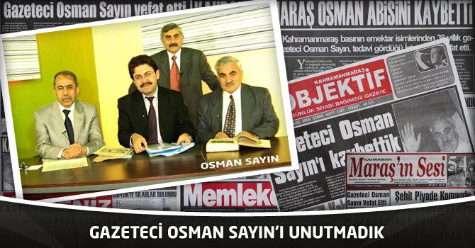 Osman Sayın'ı Unutmadık