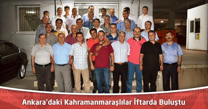 Ankara'daki Kahramanmaraşlılar İftarda Buluştu
