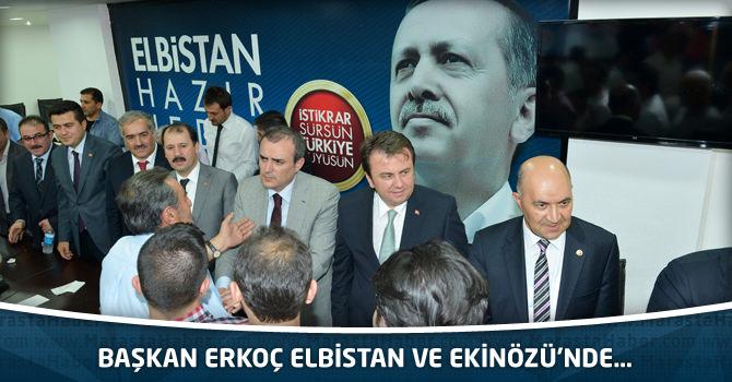 Başkan Erkoç Elbistan Ve Ekinözü'nde…