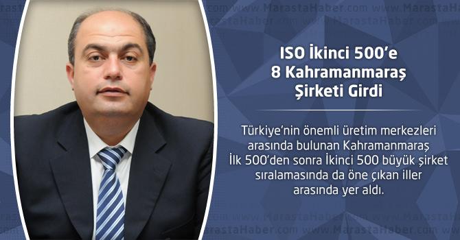 ISO İkinci 500'e 8 Kahramanmaraş Şirketi Girdi