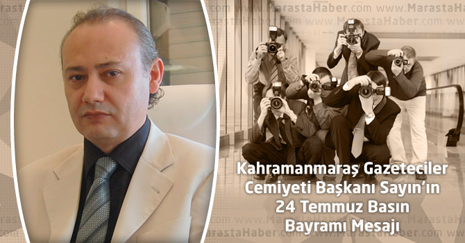KGC Başkanı Kemal Sayın'ın 24 Temmuz Basın Bayramı Mesajı