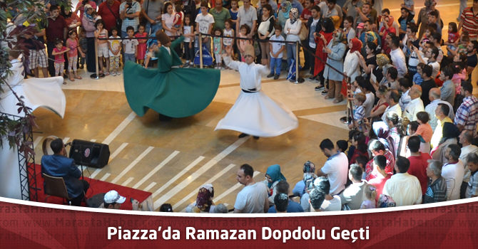 Kahramanmaraş Piazza'da Ramazan Dopdolu Geçti