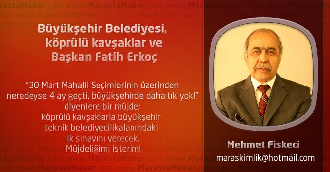 Büyükşehir Belediyesi, köprülü kavşaklar ve Başkan Fatih Erkoç